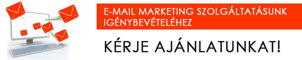E-mail marketing szolgáltatásunk igénybevételéhez kérje ajánlatunkat itt!